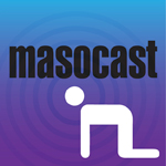The Future Of The Masocast