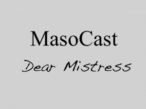 Dear Mistress: Desperate Human